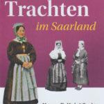 """Buchvorstellung """"Trachten im Saarland"""" von Heidi Meier"""