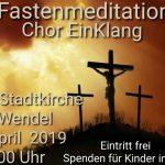 """St. Wendel: Fastenmeditation des Chors """"Einklang"""" in der evangelischen Stadtkirche"""