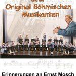 Oberkirchen: Schwungvolle Erinnerungen an Ernst Mosch  Konzert der Original Böhmischen Musikanten am 13.04.2019