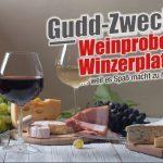 """Oberkirchen: PREMIERE – """"Gudd-Zweck-WEINPROBE+WINZERPLATTE"""""""
