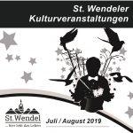 St. Wendel: Kulturveranstaltungen im Juli und August