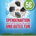 Landkreis St. Wendel: Spendenaktion – Adidas World Cup Mini Ball kaufen und Gutes tun