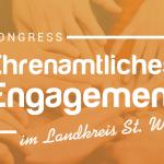 """Kongress: """"Ehrenamtliches Engagement im ländlichen Raum"""""""