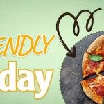 """""""Friendly Friday"""" – Viermal Fünf Pizzen für dich und deine Freunde/Kollegen"""